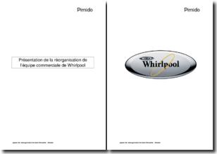 Présentation de la réorganisation de l'équipe commerciale de Whirlpool
