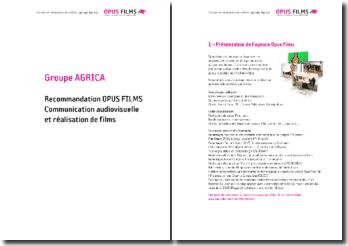 Recommandations Opus Films. Communication audiovisuelle et réalisation de films