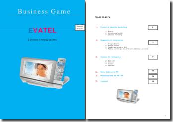 Business Game : Evatel, l'évasion à portée de main