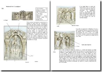 La sculpture: L'Annonciation, La Vierge en majesté, Le Baptême du Christ