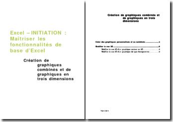 Excel - initiation : Création de graphiques combinés et de graphiques en trois dimensions