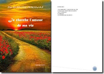 Recueil de poésies : Je cherche l'amour de ma vie