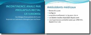 Incontinence annale par prolapsus rectal exteriorisé