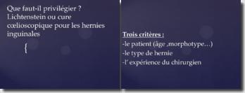 Que faut-il privilégier ? Lichtenstein ou cure coelioscopique pour les hernies inguinales