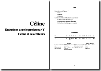 Céline : Entretiens avec le professeur Y et Céline et ses éditeurs