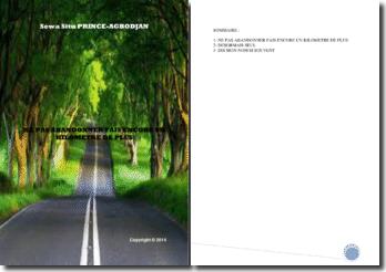 Recueil de poésies : Ne pas abandonner, fais encore un kilomètre de plus