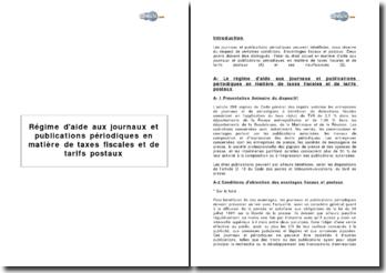 Régime d'aide aux journaux et publications périodiques en matière de taxes fiscales et de tarifs postaux