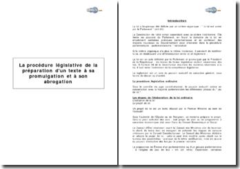 La procédure législative de la préparation d'un texte à sa promulgation et à son abrogation