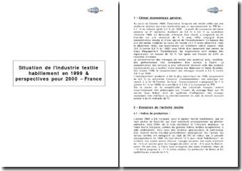 Situation de l'industrie textile habillement en 1999 et perspectives pour 2000 - France