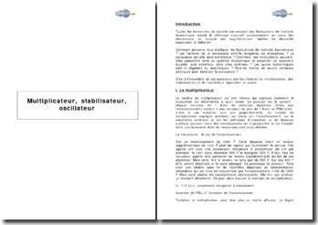Multiplicateur, stabilisateur, oscillateur