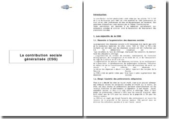 La contribution sociale généralisée (CSG) - objectifs, taux et recouvrements, perspectives