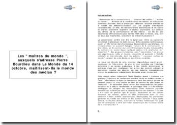 Les ' maîtres du monde ', auxquels s'adresse Pierre Bourdieu dans Le Monde du 14 octobre, maîtrisent-ils le monde des médias ?
