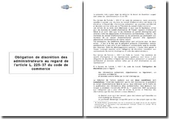 Obligation de discrétion des administrateurs au regard de l'article L. 225-37 du code de commerce