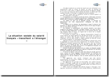 La situation sociale du salarié français travaillant à l'étranger