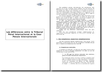 Les différences entre le Tribunal Pénal International et la Cour Pénale Internationale