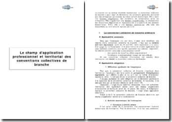 Le champ d'application professionnel et territorial des conventions collectives de branche
