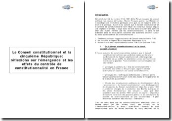 Le Conseil constitutionnel et la cinquième République: réflexions sur l'émergence et les effets du contrôle de constitutionnalité en France