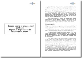 Espace public et engagement politique - enjeux et logiques de la citoyenneté locale