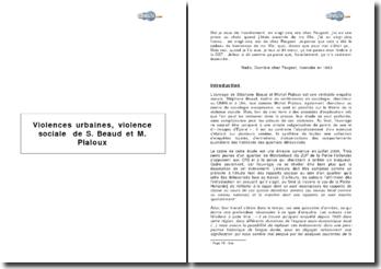 Violences urbaines, violence sociale de S. Beaud et M. Pialoux