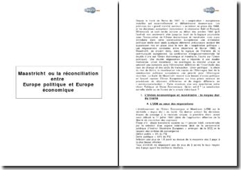 Maastricht ou la réconciliation entre Europe Politique et Europe Economique