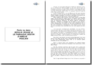 Paris vu dans les films Le fabuleux destin d'Amélie Poulain et Moulin Rouge