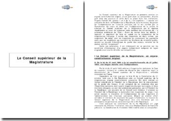 Le Conseil supérieur de la Magistrature - organe constitutionnel original aux compétences étendues mais variables