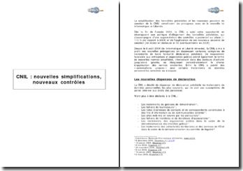 Cnil : nouvelles simplifications, nouveaux contrôles