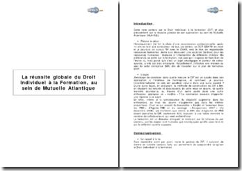 La réussite globale du Droit Individuel à la Formation au sein de Mutuelle Atlantique