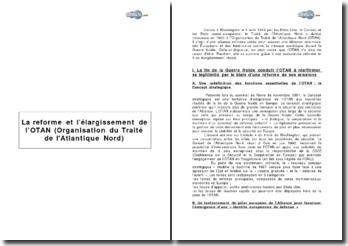 La réforme et l'élargissement de l'OTAN (Organisation du Traité de l'Atlantique Nord)