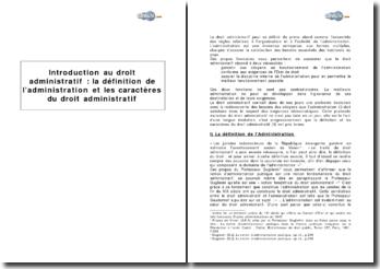 Introduction au droit administratif : La définition de l'administration et les caractères du droit administratif