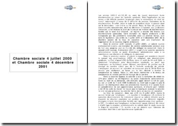 Chambre sociale, 4 juillet 2000 et Chambre sociale, 4 décembre 2001