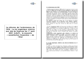 La réforme de l'ordonnance de 1959 : La loi organique relative aux lois de finances du 1er août 2001 (LOLF), la nouvelle « constitution financière » de l'Etat