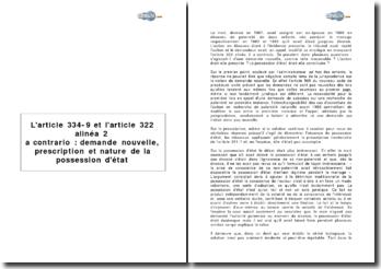 L'article 334-9 et l'article 322 alinéa 2 a contrario : demande nouvelle, prescription et nature de la possession d'état