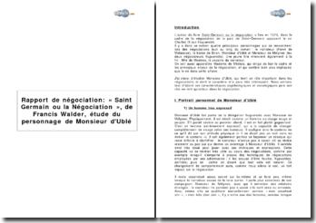 Rapport de négociation: « Saint Germain ou la Négociation », de Francis Walder, étude du personnage de Monsieur d'Ublé