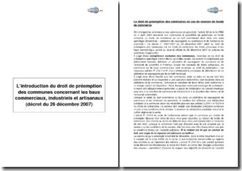 L'introduction du droit de préemption des communes concernant les baux commerciaux, industriels et artisanaux (décret du 26 décembre 2007)