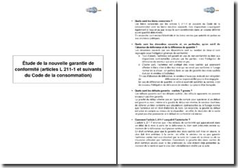 Etude de la nouvelle garantie de conformité (articles L 211-1 et suivants du Code de la consommation)