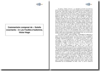 Commentaire composé de « Soleils couchants » in Les Feuilles d'automne, Victor Hugo