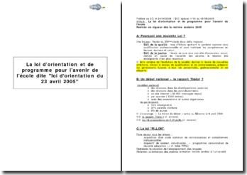 La loi d'orientation et de programme pour l'avenir de l'école dite loi d'orientation du 23 avril 2005