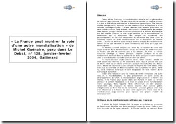 « La France peut montrer la voie d'une autre mondialisation » de Michel Guénaire, paru dans Le Débat, nº 128, janvier-février 2004, Gallimard