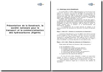 Présentation de la Sonatrach, la société nationale pour le transport et la commercialisation des hydrocarbures (Algérie)
