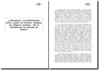J. Delumeau, Le Catholicisme entre Luther et Voltaire. Analyse du chapitre premier, De la préréforme au Concile de Trente