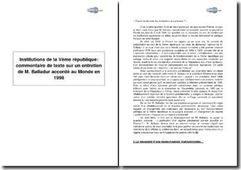 Institutions de la Ve république : commentaire de texte sur un entretien de M. Balladur accordé au Monde en 1998