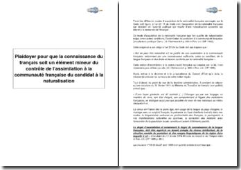 Plaidoyer pour que la connaissance du français soit un élément mineur du contrôle de l'assimilation à la communauté française du candidat à la naturalisation