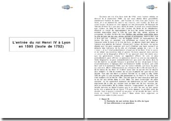 L'entrée du roi Henri IV à Lyon en 1595 (texte de 1752)