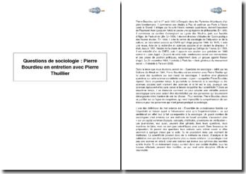 Extrait de Questions de sociologie, Pierre Bourdieu en entretien avec Pierre Thuillier