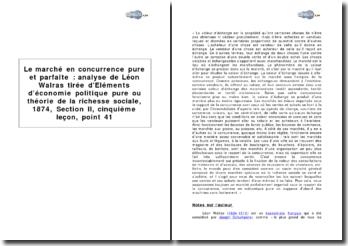 Le marché en concurrence pure et parfaite : analyse de Léon Walras tirée de Eléments d'économie politique pure ou théorie de la richesse sociale, 1874, Section II, cinquième leçon, point 41