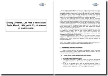 Erving Goffman, Les rites d'interaction, Paris, Minuit, 1974, p 43- 85, « La tenue et la déférence »