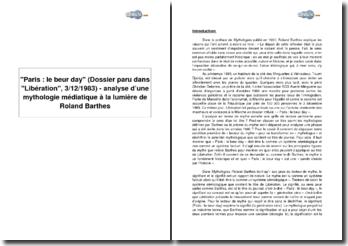 Paris : le beur day (dossier paru dans Libération, 3/12/1983) - analyse d'une mythologie médiatique à la lumière de Roland Barthes