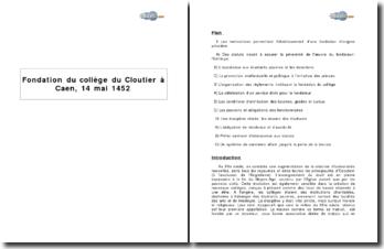 Fondation du collège du Cloutier à Caen, 14 mai 1452