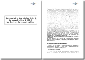 Alinéas 1, 2, 3 du nouvel article L 132-1 du Code de la consommation : les clauses abusives dans les contrats entre professionnel et consommateur